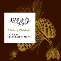Darleys A Taste Of Christmas 5 Course Dinner - 23rd Dec 2020